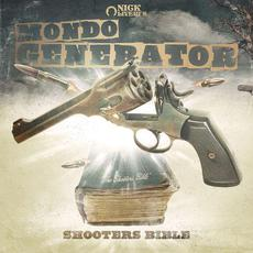 Shooters Bible mp3 Album by Mondo Generator