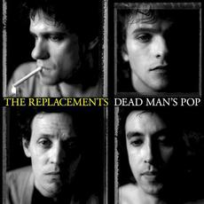 Dead Man's Pop mp3 Artist Compilation by The Replacements