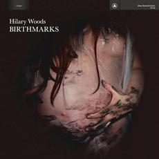 Birthmarks mp3 Album by Hilary Woods