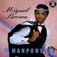 Manpower (Re-Issue) mp3 Album by Miquel Brown
