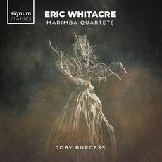 Eric Whitacre: Marimba Quartets mp3 Album by Joby Burgess