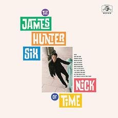 Nick of Time mp3 Album by The James Hunter Six