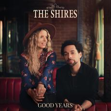 Good Years mp3 Album by The Shires