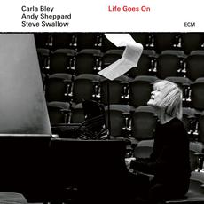 Life Goes On mp3 Album by Carla Bley / Andy Sheppard / Steve Swallow