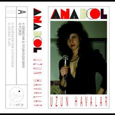 Uzun Havalar mp3 Album by Anadol