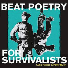 Beat Poetry For Survivalists mp3 Album by Luke Haines & Peter Buck