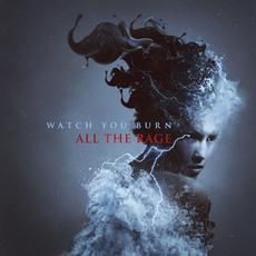 All the Rage mp3 Album by Watch You Burn