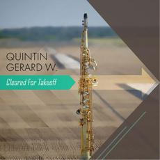 Cleared for Takeoff mp3 Album by Quintin Gerard W.