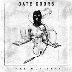 All Our Sins mp3 Album by Gate Doors