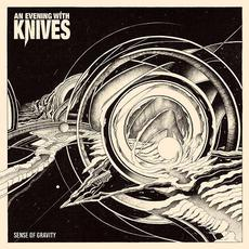 Sense of Gravity mp3 Album by An Evening With Knives