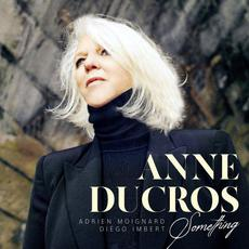 Something mp3 Album by Anne Ducros