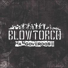 Hangoverdose mp3 Album by Blowtorch