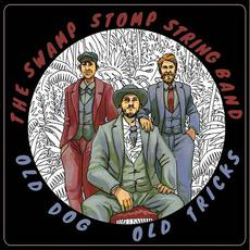 Old Dog, Old Tricks mp3 Album by The Swamp Stomp String Band