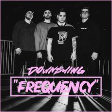 Frequency mp3 Single by Downswing