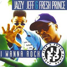 I Wanna Rock mp3 Single by DJ Jazzy Jeff & The Fresh Prince