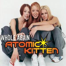 Whole Again mp3 Single by Atomic Kitten