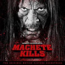 Machete Kills (The Original Motion Picture Soundtrack) mp3 Soundtrack by Various Artists
