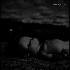 Sore Eyelids mp3 Album by Sore Eyelids