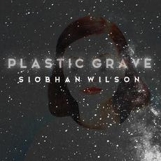 Plastic Grave mp3 Album by Siobhan Wilson
