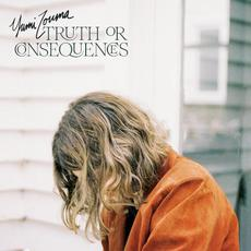 Truth or Consequences mp3 Album by Yumi Zouma