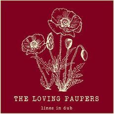 Lines in Dub mp3 Album by The Loving Paupers