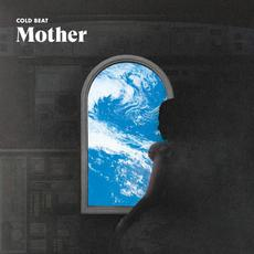 Mother mp3 Album by Cold Beat