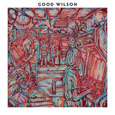 Good Wilson mp3 Album by Good Wilson