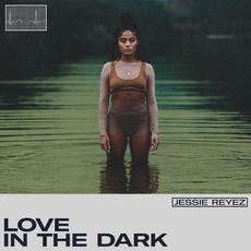 LOVE IN THE DARK mp3 Single by Jessie Reyez