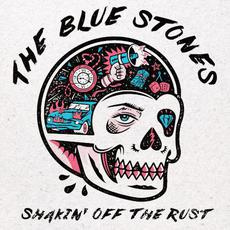 Shakin' Off The Rust mp3 Single by The Blue Stones