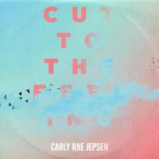 Cut to the Feeling mp3 Single by Carly Rae Jepsen