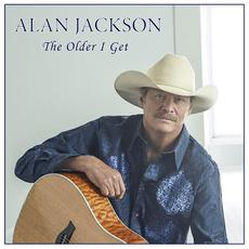 The Older I Get mp3 Single by Alan Jackson