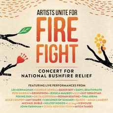 Artists Unite for Fire Fight: Concert for National Bushfire Relief mp3 Compilation by Various Artists