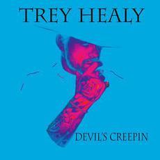 Devil's Creepin mp3 Album by Trey Healy
