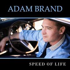 Speed Of Life mp3 Album by Adam Brand