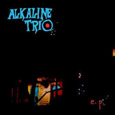E.P. mp3 Album by Alkaline Trio