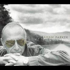 Don't Tell Columbus mp3 Album by Graham Parker