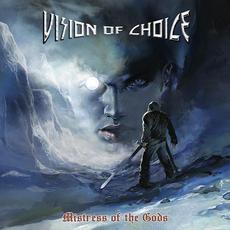 Mistress of the Gods mp3 Album by VISION OF CHOICE