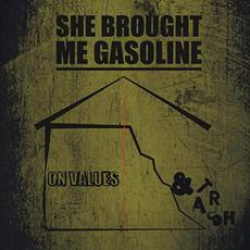 On Value And Trash mp3 Album by She Brought Me Gasoline