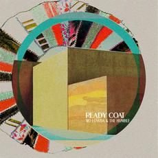 Ready Coat mp3 Album by Mo Lowda & the Humble