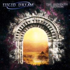 The Eleventh Illusion mp3 Album by Lucid Dream