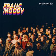 Dream in Colour mp3 Album by Franc Moody