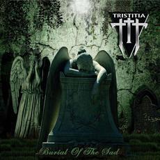 Burial Of The Sad mp3 Album by Tristitia