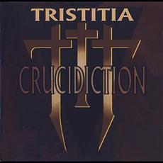 Crucidiction mp3 Album by Tristitia