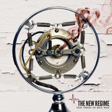 Speak Through the White Noise mp3 Album by The New Regime