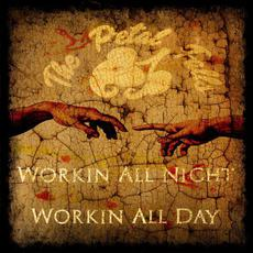 Workin' All Night Workin' All Day mp3 Album by The Petal Falls