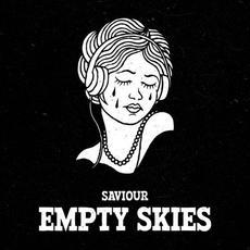 Empty Skies mp3 Single by Saviour