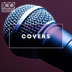 100 Greatest Covers mp3 Compilation by Various Artists