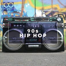 100 Greatest 90s Hip Hop mp3 Compilation by Various Artists
