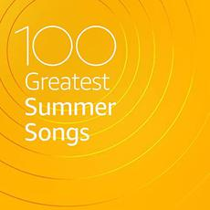 100 Greatest Summer Songs mp3 Compilation by Various Artists