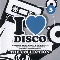 I Love Disco: The Collection 3 mp3 Compilation by Various Artists